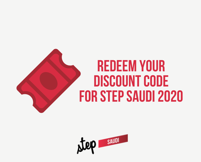 Redeem your discount for Step Saudi 2020