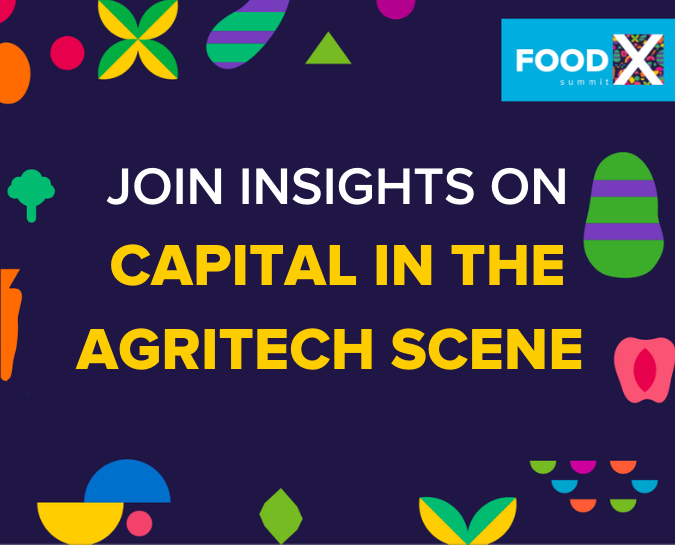 The Capital in the Agritech Scene 🥦
