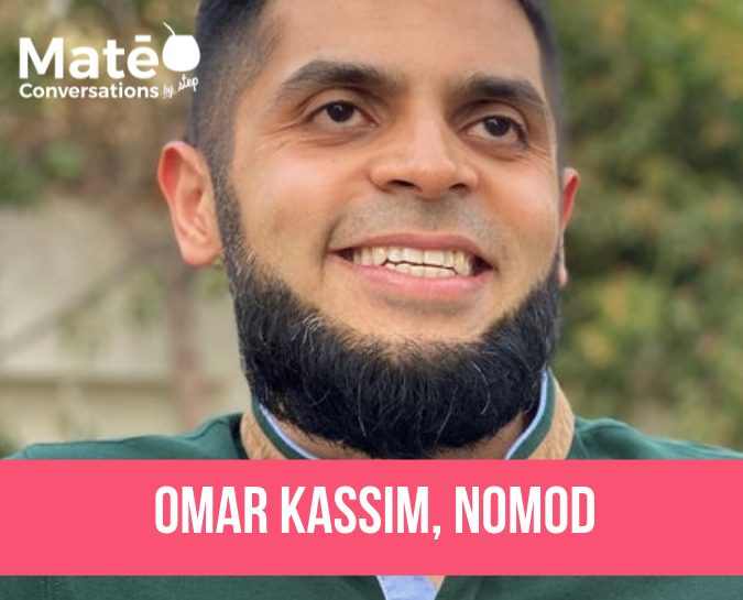 Joining Ep10 of Maté Conversations is Omar Kassim, founder and CEO of NOMOD